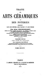 Vol 2: Traitʹe des arts cʹeramiques. Ou des Poteries considʹerʹees dans leur histoire, leur pratique et ...