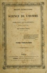 Vol 3: Traité élémentaire de la science de l-homme considéré sous tous ses rapports