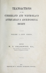 Transactions of the Cumberland & Westmorland Antiquarian & Archaeological Society, n.s.,v.1(1901)