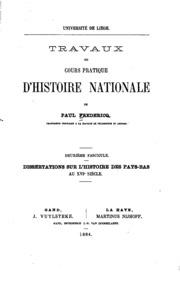 Vol pt. 2: Travaux du cours pratique sur l-histoire des Pays-Bas au XVIe siècle