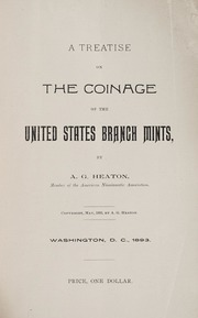 The Treatise on the Coinage of the United States Branch Mints