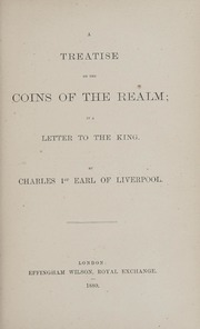 A Treatise on the Coins of the Realm; in a Letter to the King