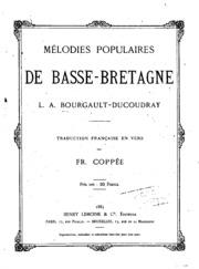 Trente mélodies populaires de Basse-Bretagne: Avec une traduction française ...