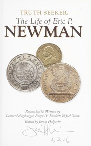 Truth Seeker: The Life of Eric P. Newman