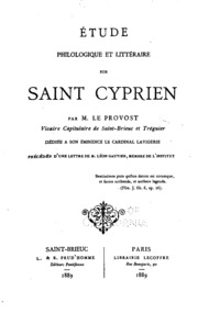 Étude philosophique et littéraire sur Saint Cyprien