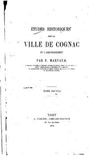 Vol 2: Études historiques sur la ville de Cognac et l-arrondissement