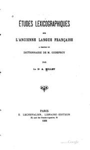 Études lexicographiques sur l-ancienne langue française à propos du ...