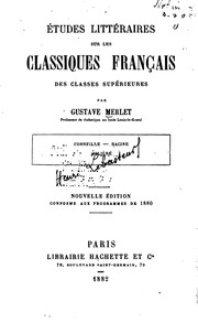 Vol 1: Études littéraires sur les classiques français des classes supérieures