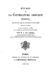 Études sur la littérature grecque moderne: Imitations en grec de nos romans de chevalerie depuis ...