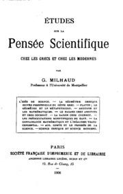 Études sur la pensée scientifique chez les Grecs et chez les modernes