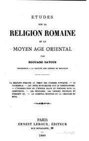Études sur la religion romaine et le moyen âge oriental