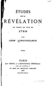 Études sur la révélation au point de vue de 1789 ...