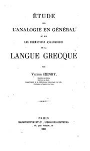 Étude sur l-analogie en général et sur les formations analogiques de la langue grecque