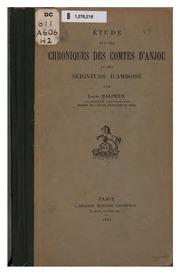 Étude sur les chroniques des comtes d-Anjou et des seigneurs d-Amboise