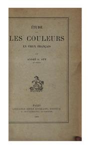 Étude sur les couleurs en vieux français ...
