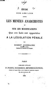 Étude sur les lois contre les menées anarchistes et sur les modifications ...