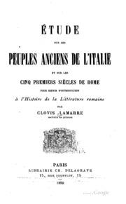 Étude sur les peuples anciens de l-Italie et sur les cinq premiers siècles ...