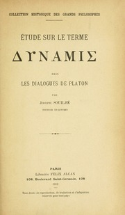 Étude sur le terme dynamis dans les dialgogues de Platon