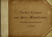 Turkey carpets and their manufacture