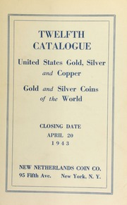 Twelfth catalogue : United States gold, silver and copper : gold and silver coins of the world. [04/20/1943]