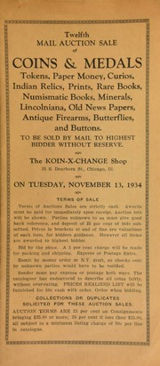 Twelfth mail auction sale of coins & medals, tokens, paper money, ... numismatic books, ... antique firearms, butterflies, and buttons ... [11/13/1934]