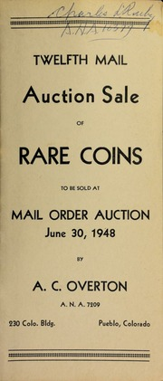 Twelfth mail auction sale of rare coins, to be sold at mail order auction ... [06/30/1948]