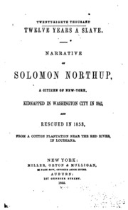 Twelve Years A Slave Northup Solomon B 1808 Free Download Borrow And Streaming Internet Archive