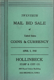 Twentieth Mail Bid Sale of United States Coins & Currency