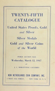 Twenty-fifth catalogue : United States proofs, gold and silver, silver medals, gold and silver coins of the world. [03/12/1947]