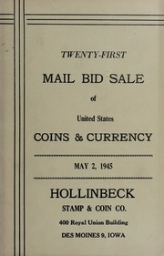 Twenty-First Mail Bid Sale of United States Coins & Currency