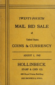 Twenty-Fourth Mail Bid Sale of United States Coins & Currency
