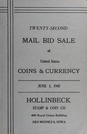 Twenty-Second Mail Bid Sale of United States Coins & Currency