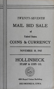 Twenty-Seventh Mail Bid Sale of United States Coins & Currency