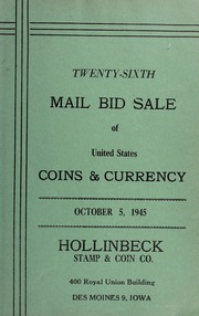Twenty-Sixth Mail Bid Sale of United States Coins & Currency