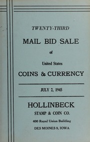 Twenty-Third Mail Bid Sale of United States Coins & Currency