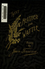 -Twixt heather and wattle : poems