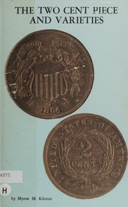 The Two Cent Piece and Varieties