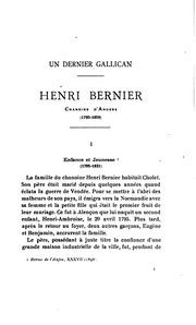 Un dernier Gallican: Henri Bernier, chanoine d-Angers 1795-1859