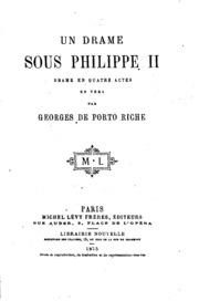 Un drame sous Philippe II: drame en quatre actes, en vers