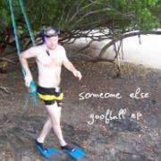 Someone Else - Goofball EP