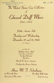 The United States coin collection of Edward Duff Mace ... [12/10-11/1968]