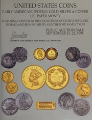 United States Coins: Early American, Federal Gold, Silver & Copper, U.S. Paper Money