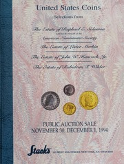 United States Coins: Selections from the Estate of Raphael E. Solomon, the Estate of Lester Merkin, the Estate of John W. Hancock Jr., the Estate of Rabideau T. Wilder