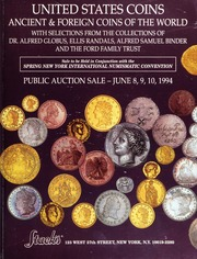 United States Coins, Ancient & Foreign Coins of the World: With Selections from the Collections of Dr. Alfred Globus, Ellis Randals, Alfred Samuel Binder, and the Ford Family Trust