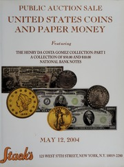 United States Coins and Paper Money: Featuring The Henry Da Costa Gomez Collection: Part I