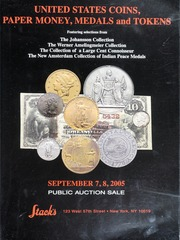 United States Coins, Paper Money, Medals and Tokens: Featuring Selections From the Johansson Collections, Werner Amelingmeier Collection, and Others
