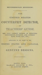 The United States Counterfeit Detector, and Teachers' Guide