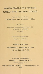 United States and foreign gold and silver coins : from the estates of the late Laura Bell and William J. Bell ... [01/26/1944]
