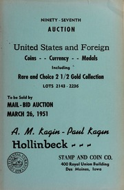 United States and Foreign Coins, Currency, Medals, Including Rare and Choice 2 1/2 Gold Collection