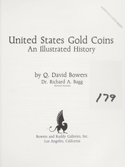 United States Gold Coins: An Illustrated History